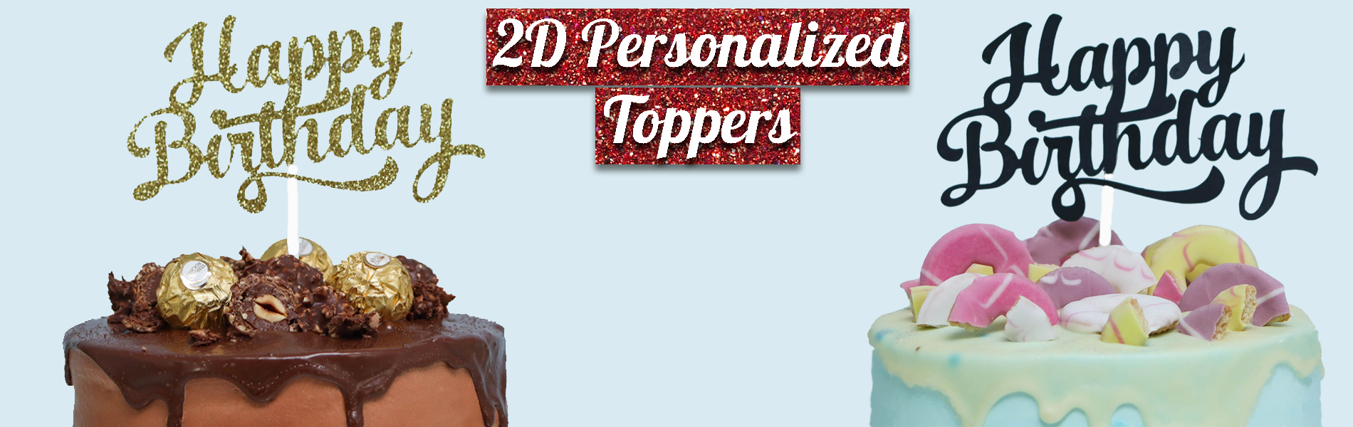 2D Personalized Toppers